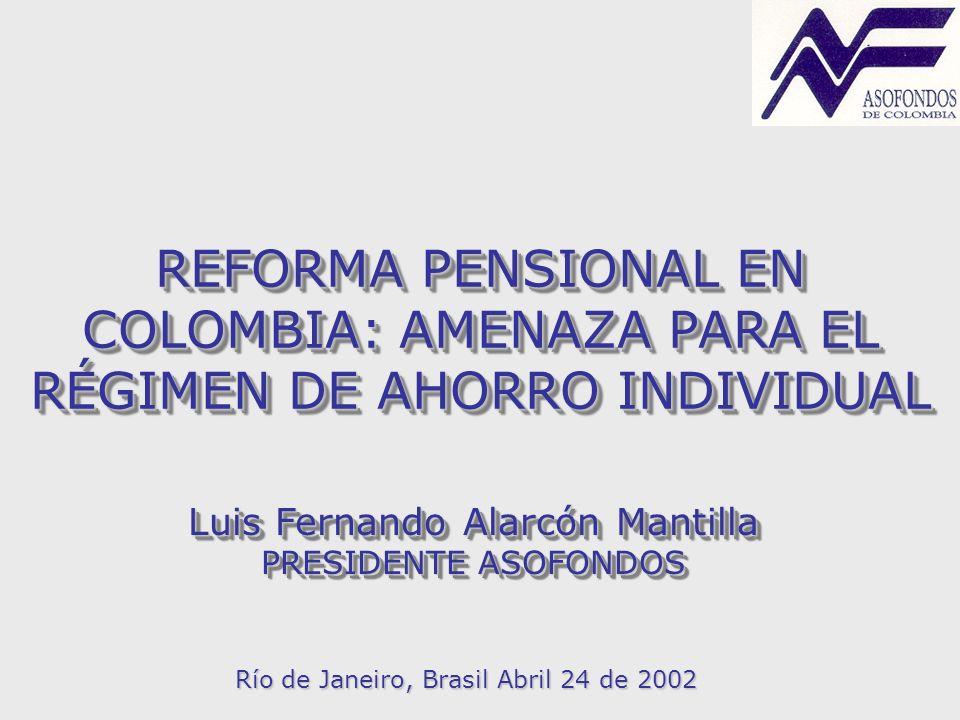 REFORMA PENSIONAL EN COLOMBIA: AMENAZA PARA EL RÉGIMEN DE AHORRO INDIVIDUAL