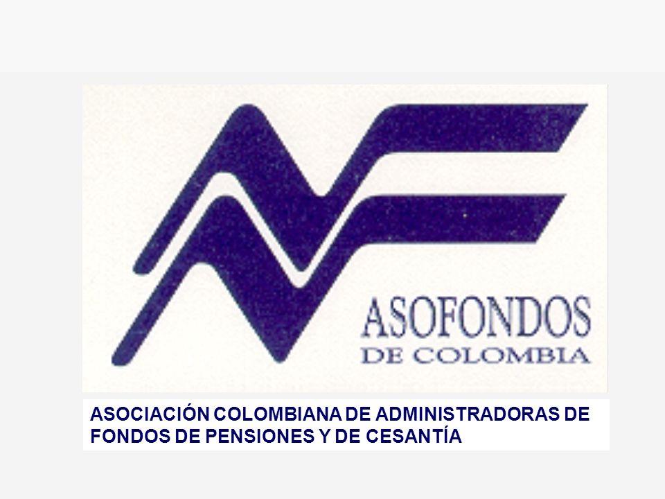 ASOCIACIÓN COLOMBIANA DE ADMINISTRADORAS DE FONDOS DE PENSIONES Y DE CESANTÍA