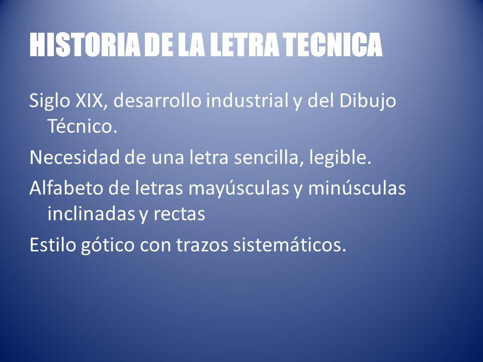 HISTORIA DE LA LETRA TECNICA