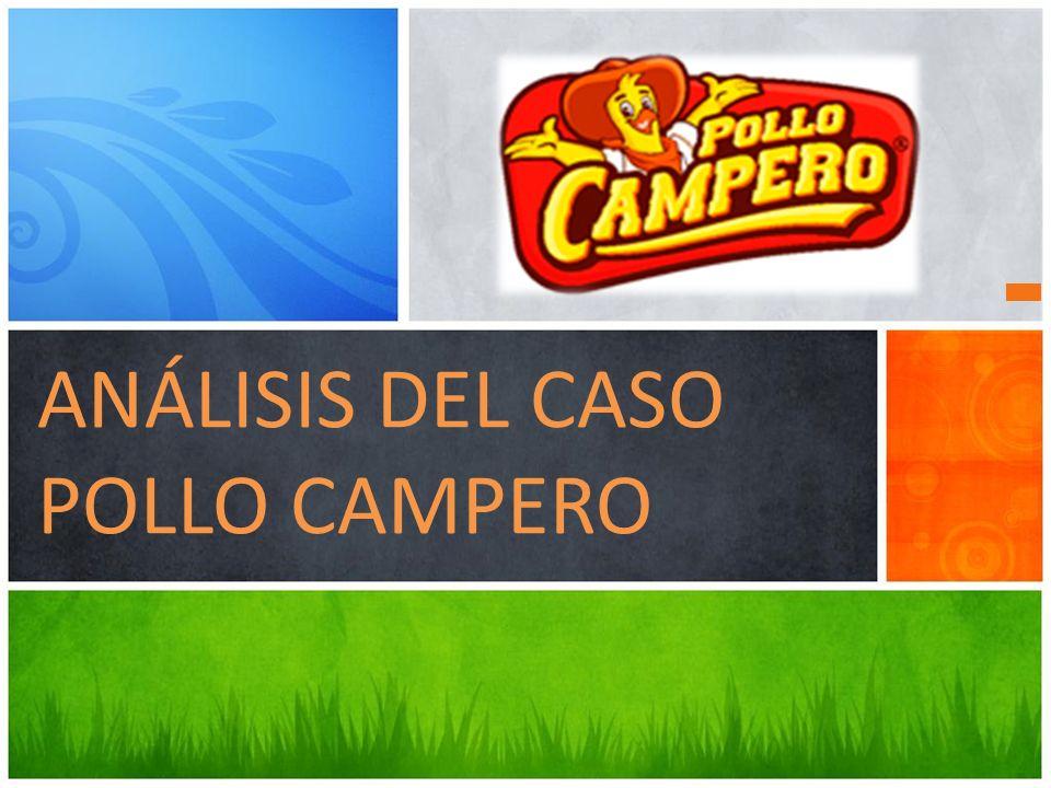 ANÁLISIS DEL CASO POLLO CAMPERO