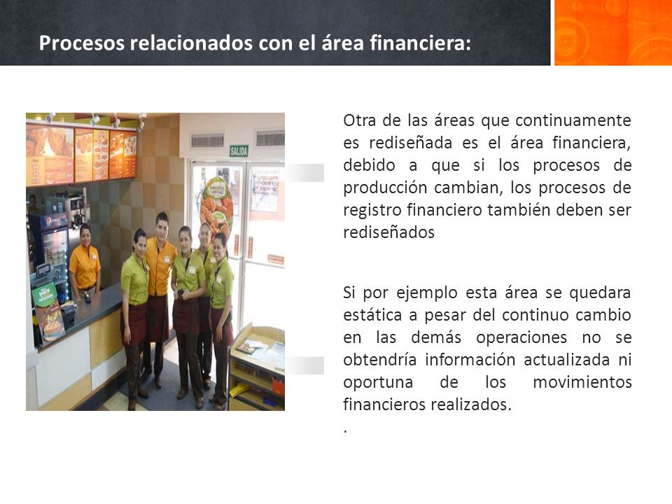 Procesos relacionados con el área financiera: