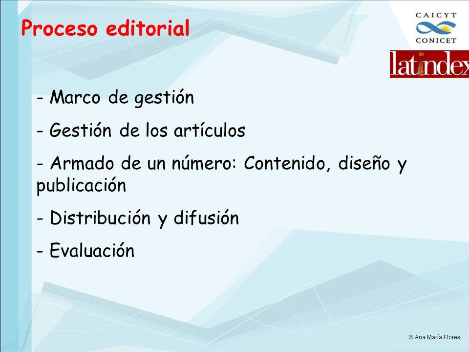 Proceso editorial Marco de gestión Gestión de los artículos