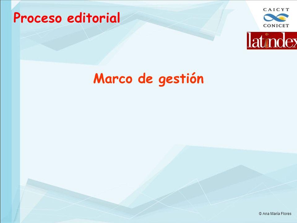 Proceso editorial Marco de gestión © Ana María Flores