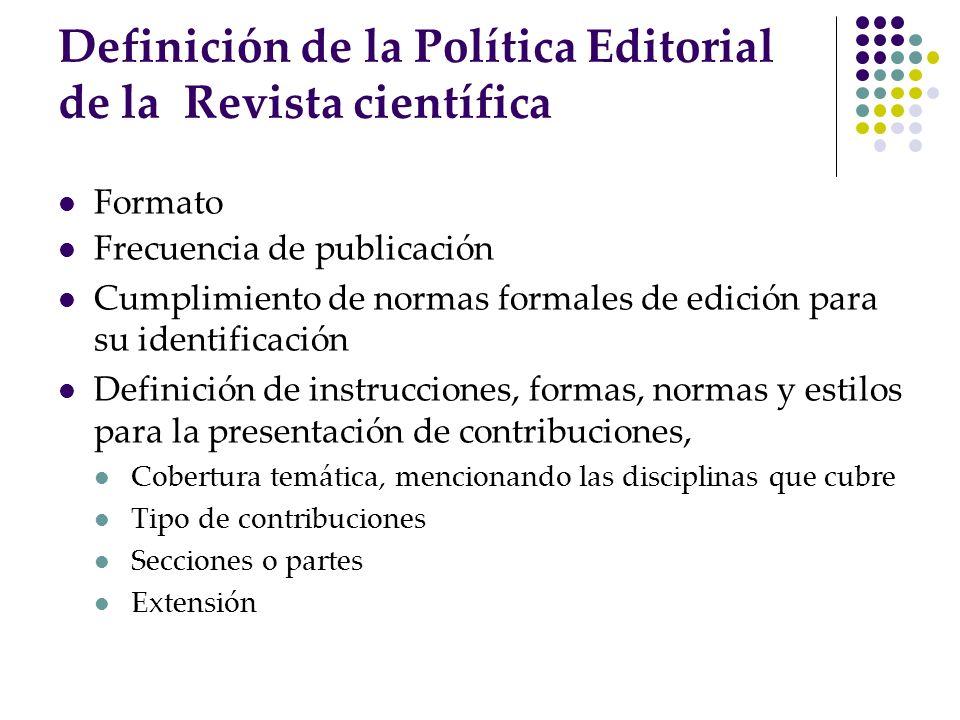 Definición de la Política Editorial de la Revista científica