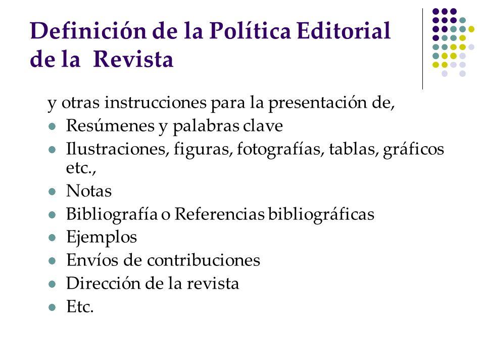 Definición de la Política Editorial de la Revista