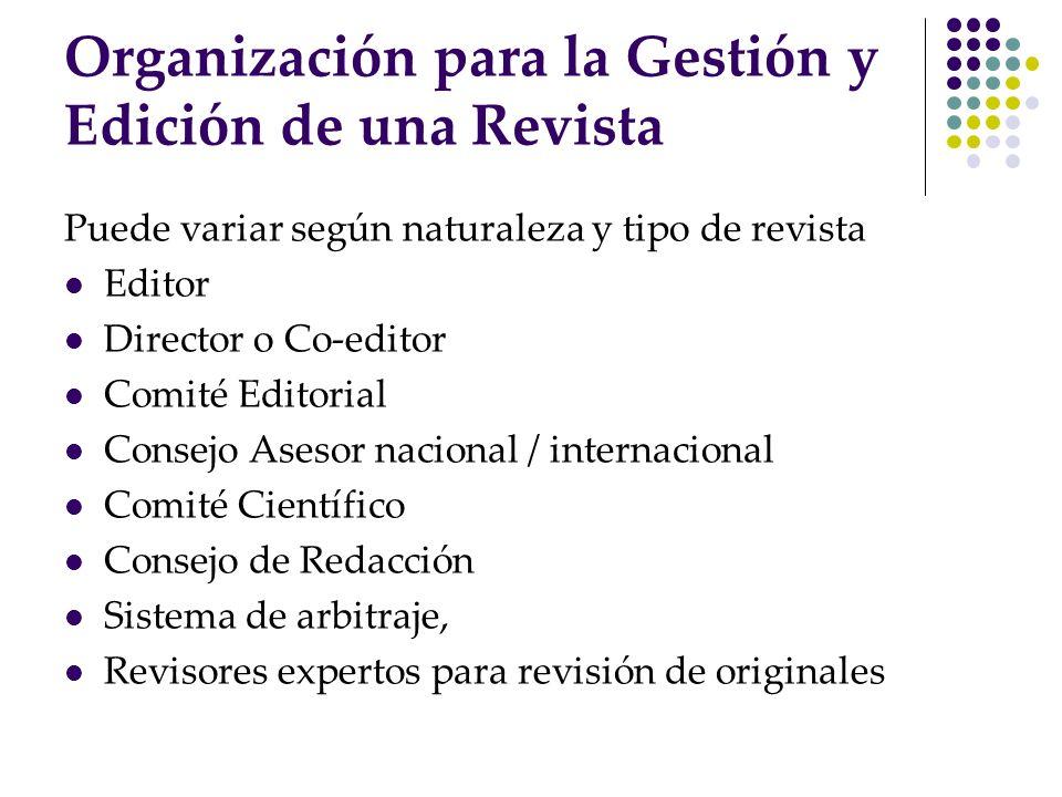 Organización para la Gestión y Edición de una Revista