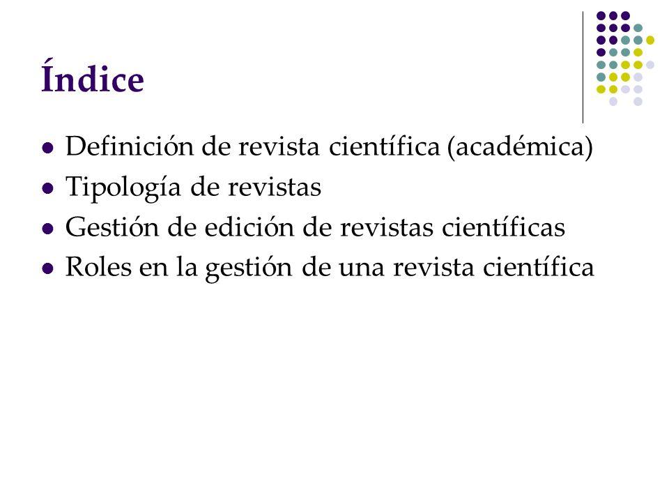 Índice Definición de revista científica (académica)