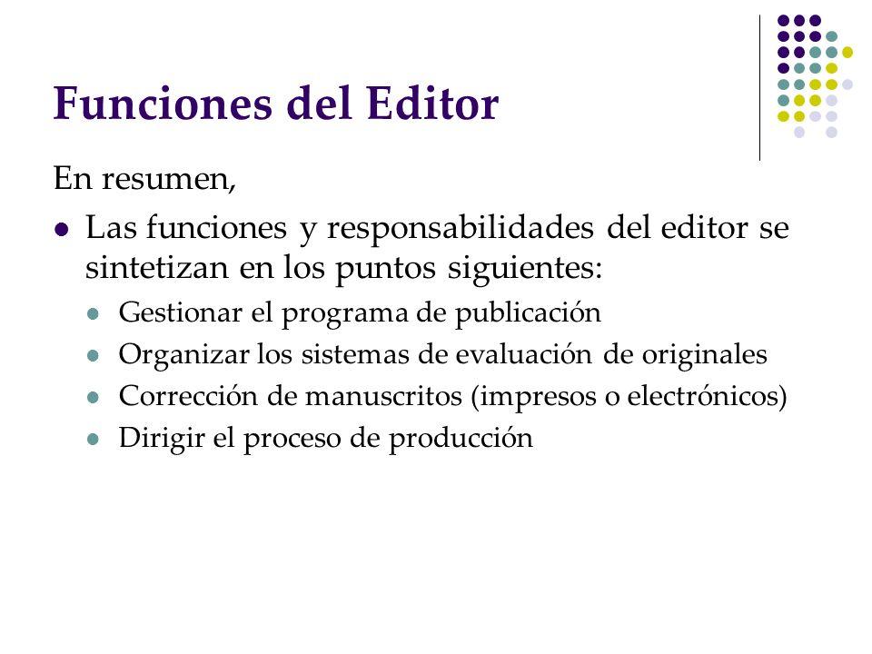 Funciones del Editor En resumen,