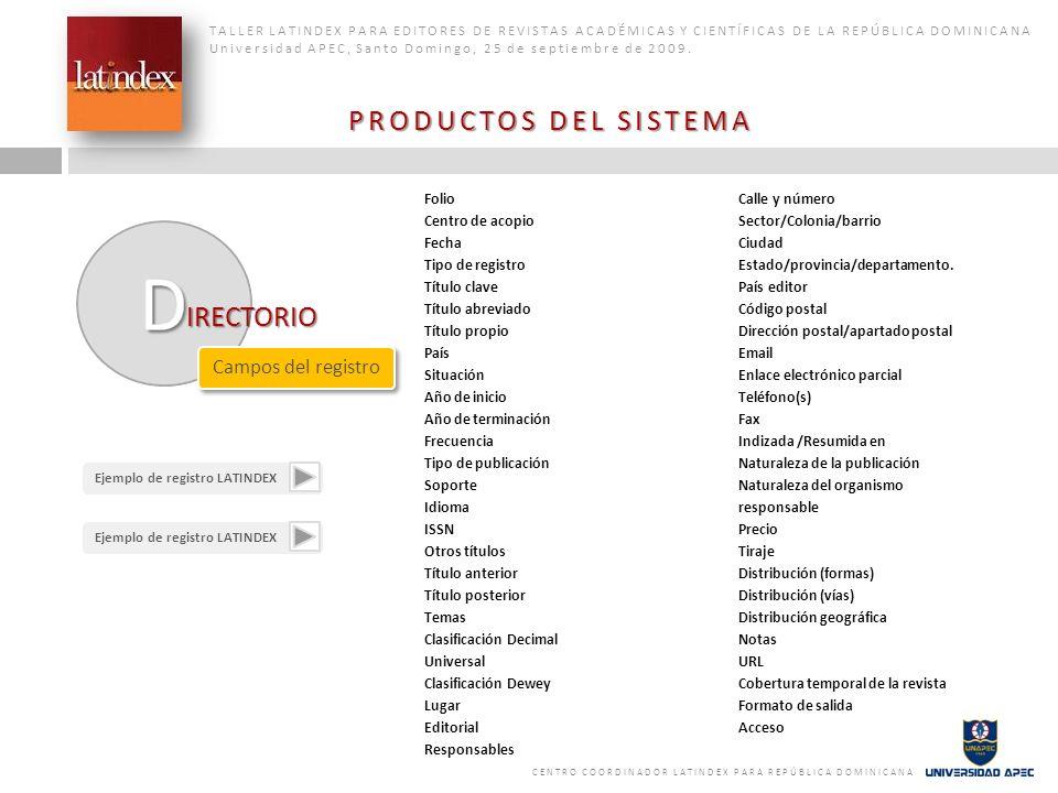 PRODUCTOS DEL SISTEMA IRECTORIO Campos del registro