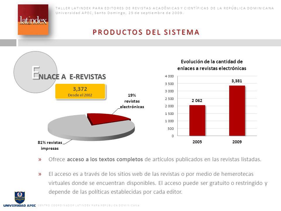 PRODUCTOS DEL SISTEMA NLACE A E-REVISTAS 3,372