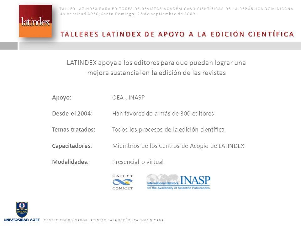 TALLERES LATINDEX DE APOYO A LA EDICIÓN CIENTÍFICA