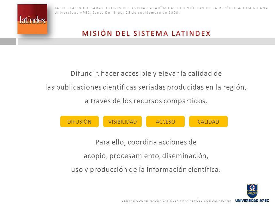 MISIÓN DEL SISTEMA LATINDEX