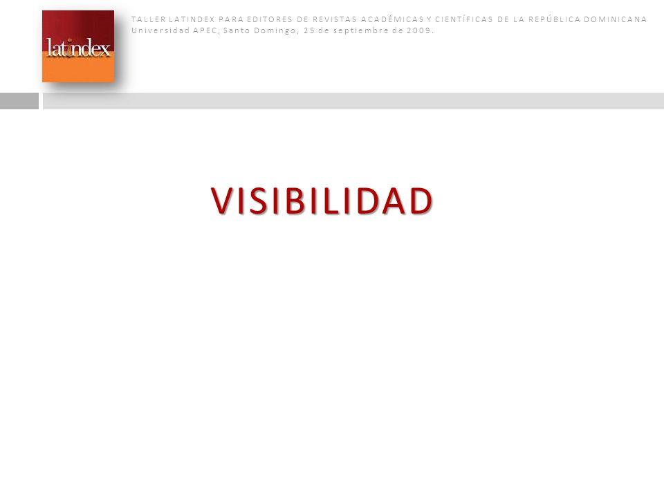 TALLER LATINDEX PARA EDITORES DE REVISTAS ACADÉMICAS Y CIENTÍFICAS DE LA REPÚBLICA DOMINICANA