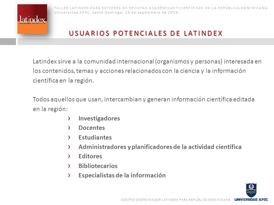 USUARIOS POTENCIALES DE LATINDEX
