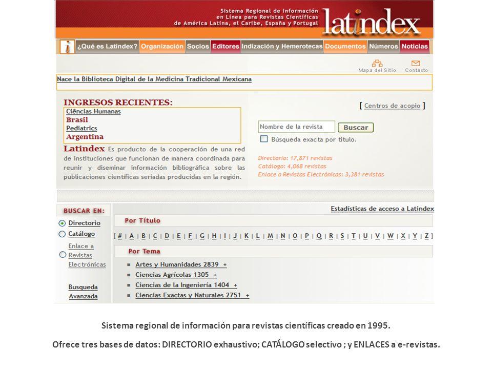 Sistema regional de información para revistas científicas creado en 1995.