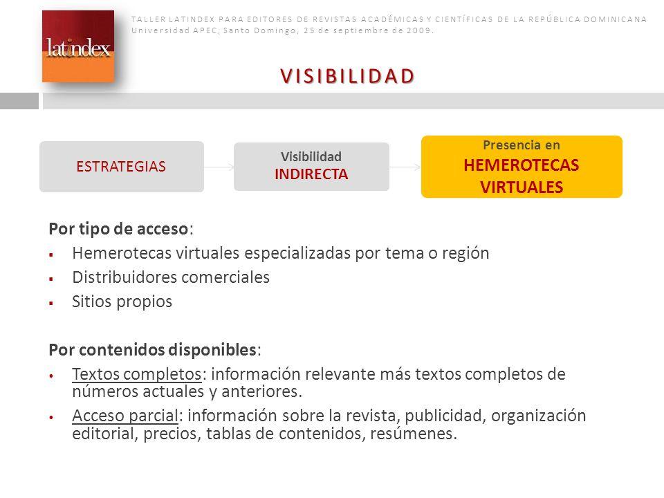 HEMEROTECAS VIRTUALES Visibilidad INDIRECTA