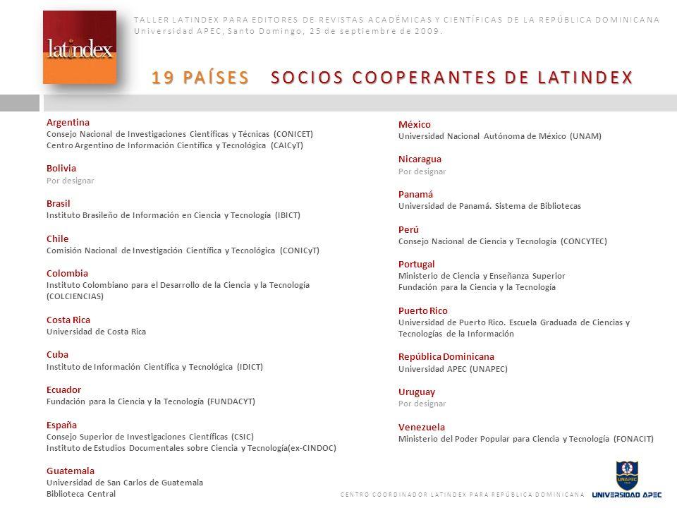 19 PAÍSES SOCIOS COOPERANTES DE LATINDEX