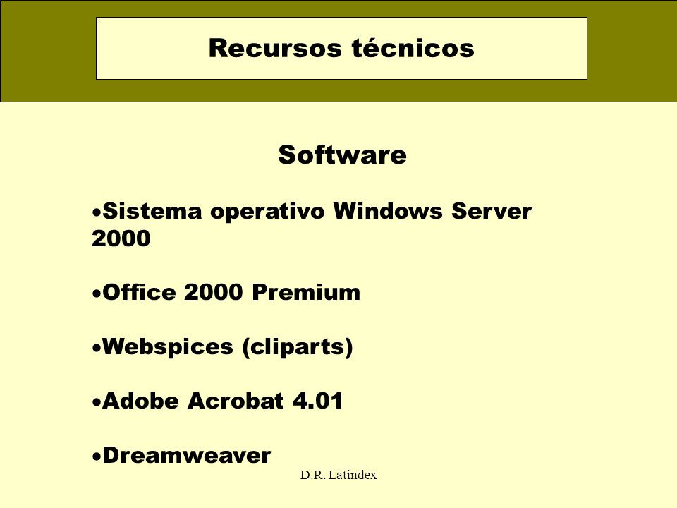 Recursos técnicos Software Sistema operativo Windows Server 2000