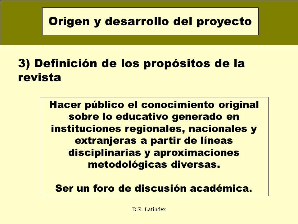 Origen y desarrollo del proyecto Ser un foro de discusión académica.