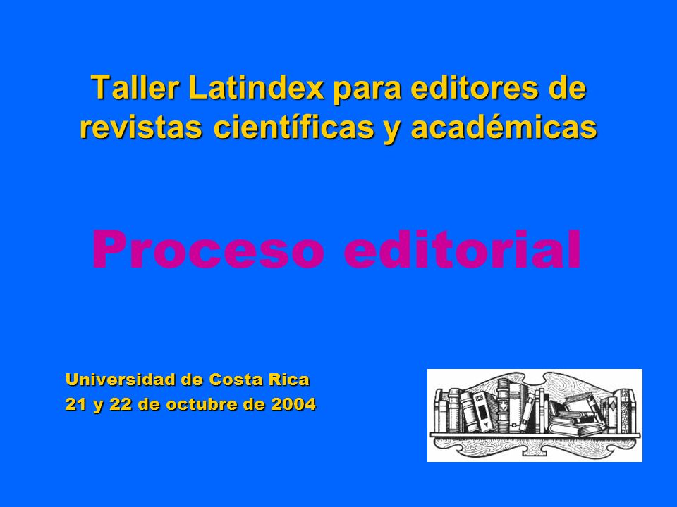 Taller Latindex para editores de revistas científicas y académicas