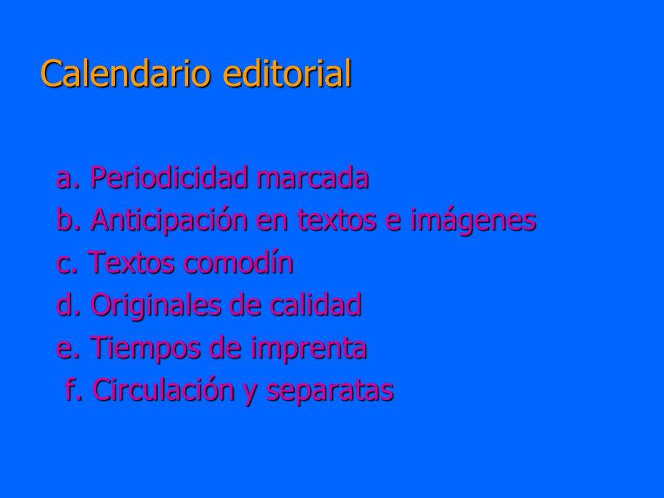 Calendario editorial a. Periodicidad marcada