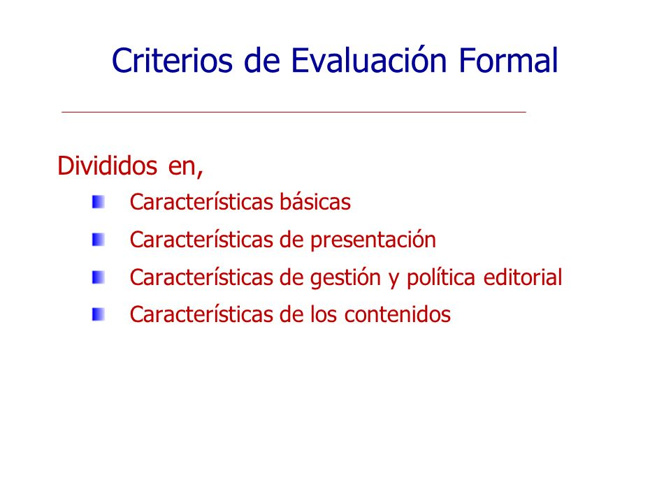 Criterios de Evaluación Formal