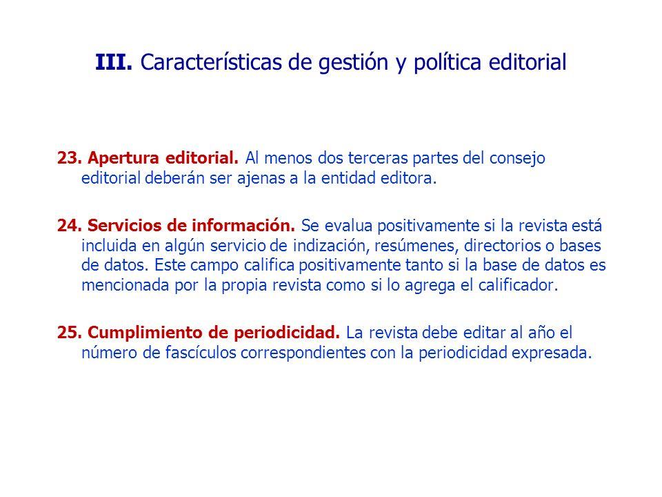 III. Características de gestión y política editorial