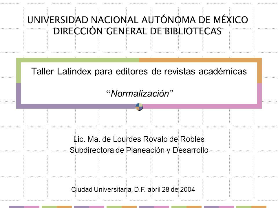 Taller Latindex para editores de revistas académicas Normalización