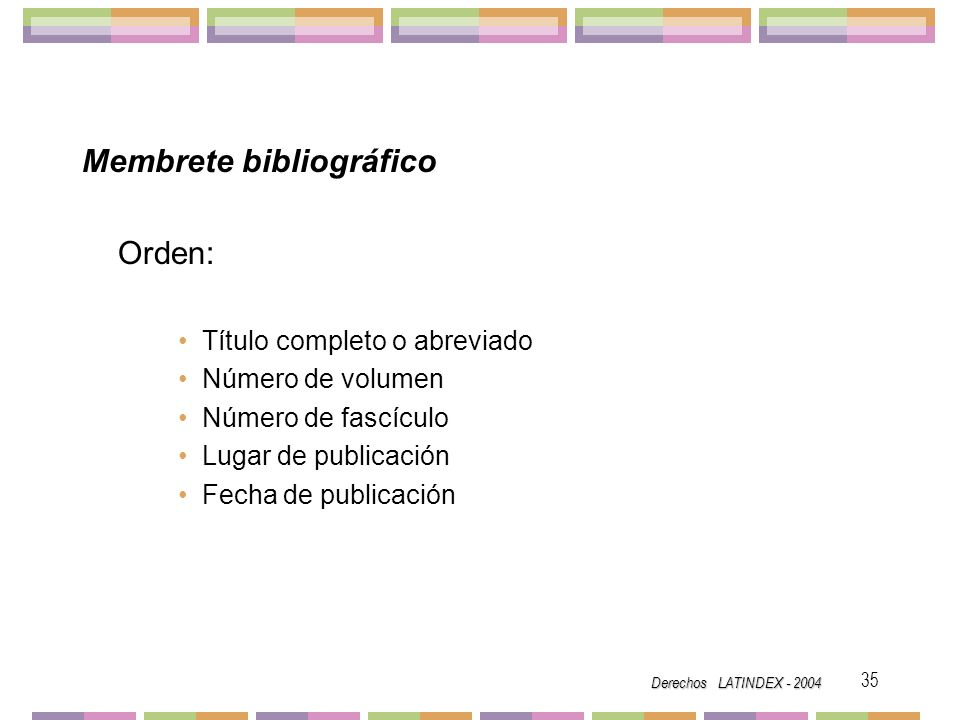 Membrete bibliográfico Orden: