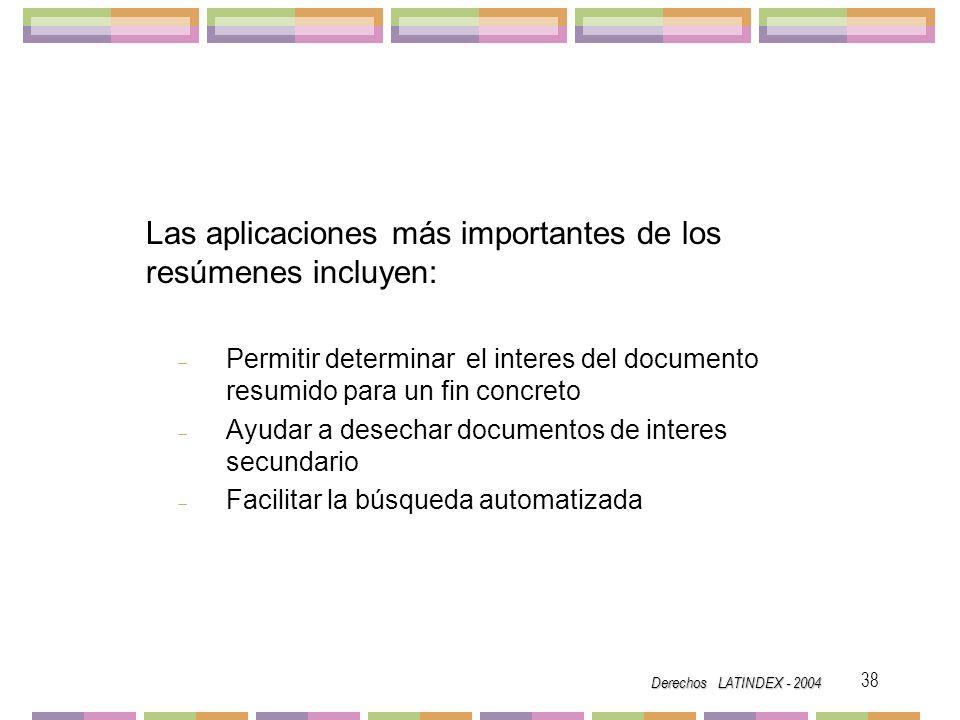 Las aplicaciones más importantes de los resúmenes incluyen:
