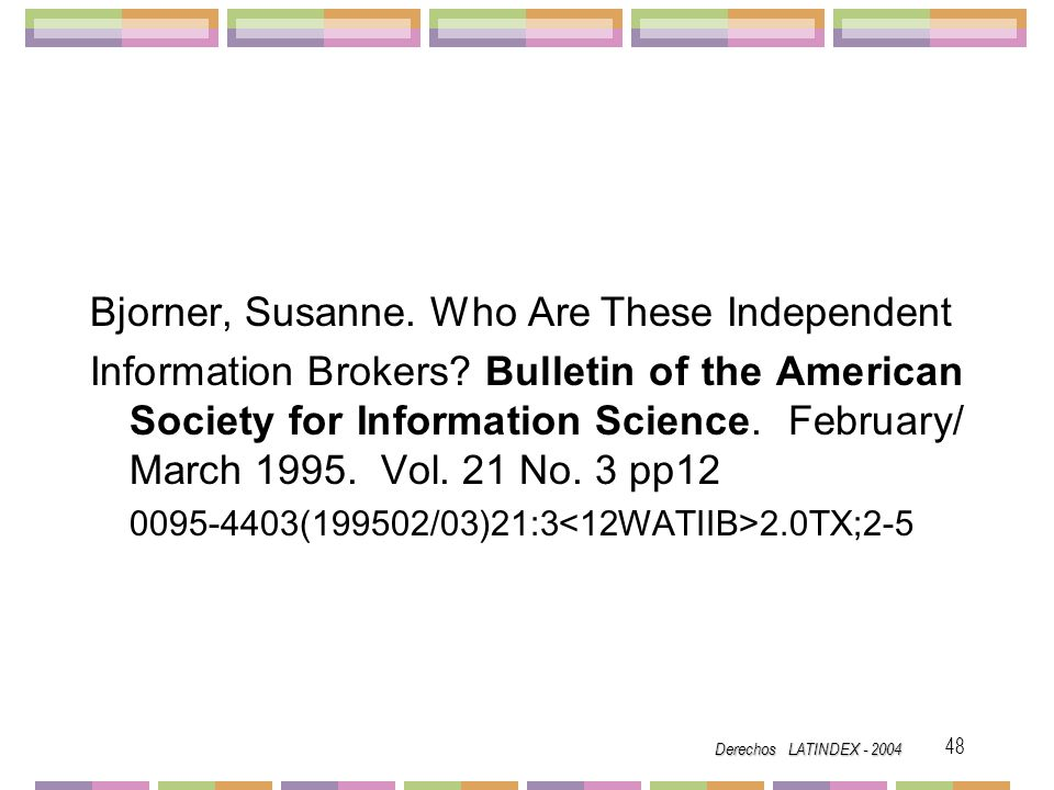 Bjorner, Susanne. Who Are These Independent