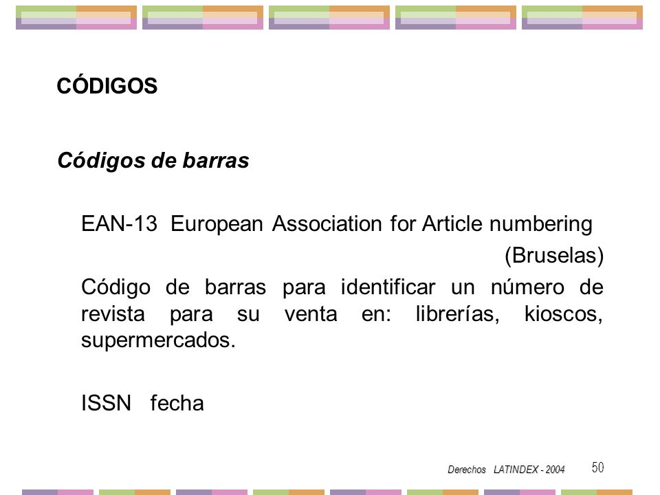 EAN-13 European Association for Article numbering (Bruselas)