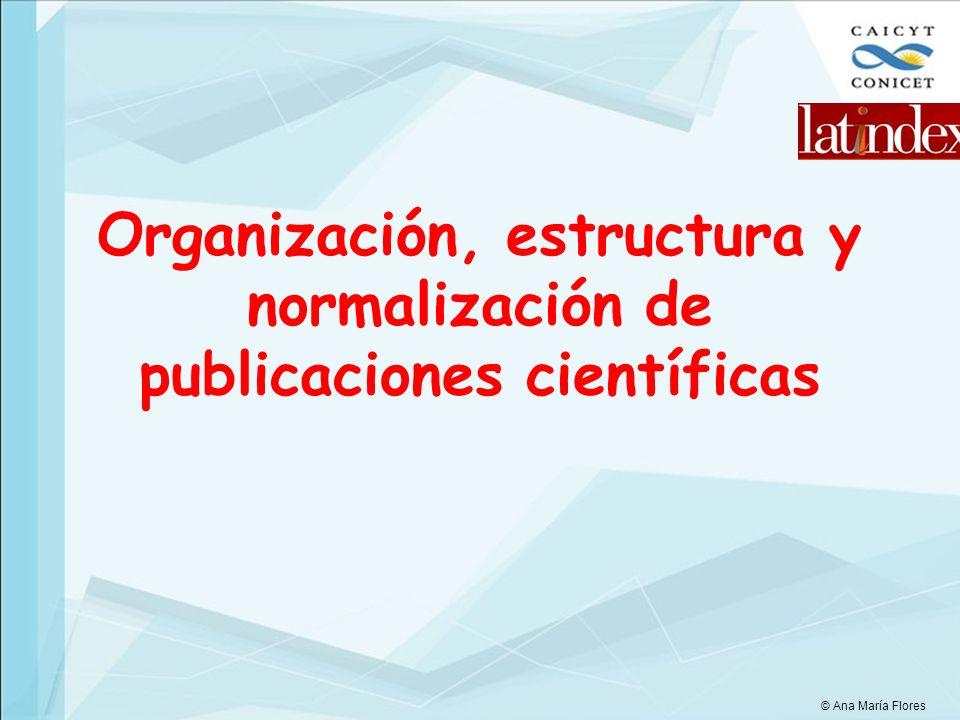 Organización, estructura y normalización de publicaciones científicas