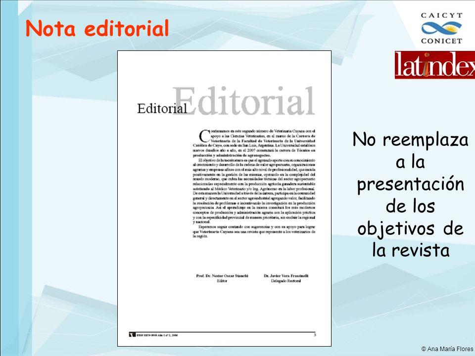 No reemplaza a la presentación de los objetivos de la revista