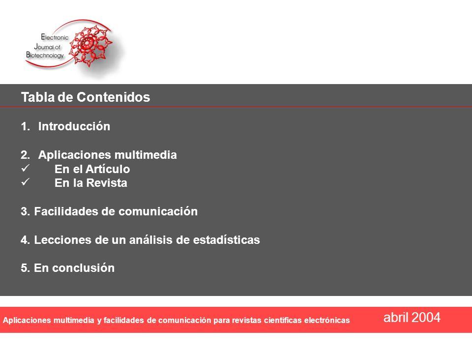 Tabla de Contenidos abril 2004 Introducción Aplicaciones multimedia