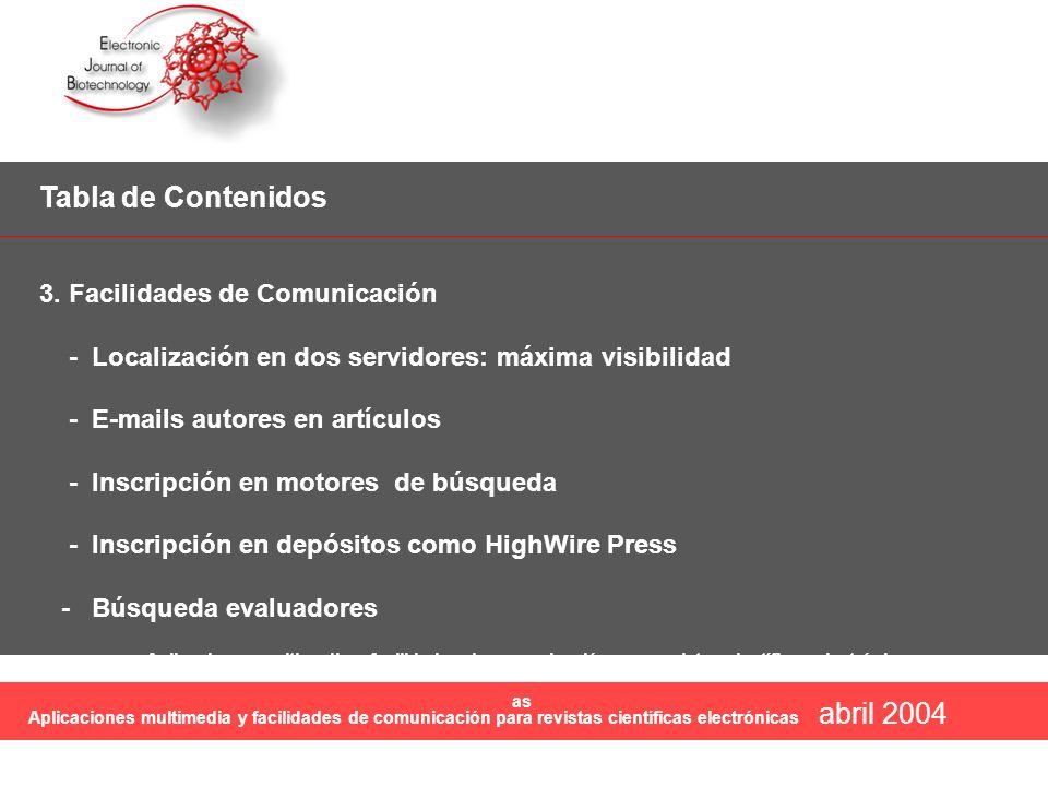 Tabla de Contenidos abril 2004 3. Facilidades de Comunicación