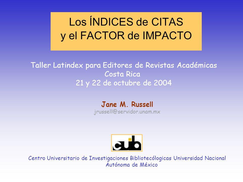 Los ÍNDICES de CITAS y el FACTOR de IMPACTO