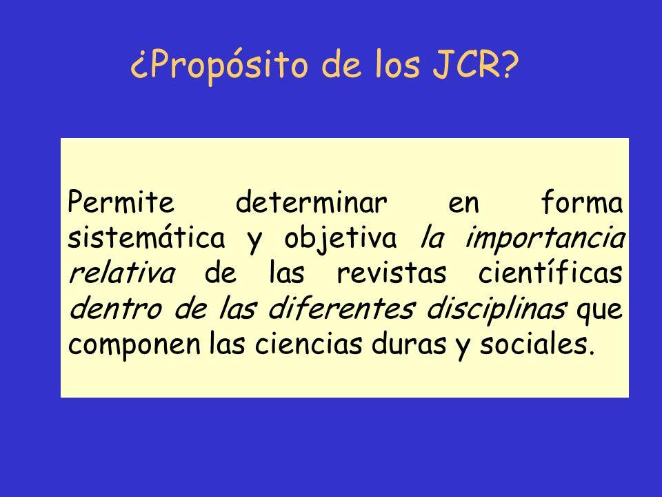 ¿Propósito de los JCR