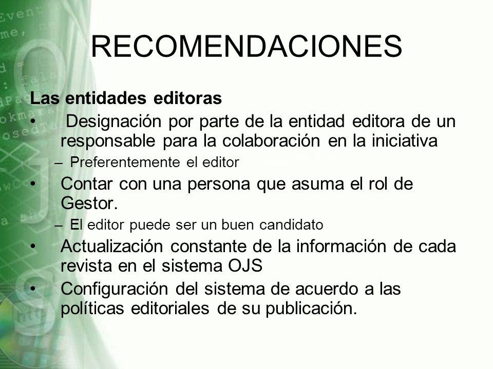 RECOMENDACIONES Las entidades editoras