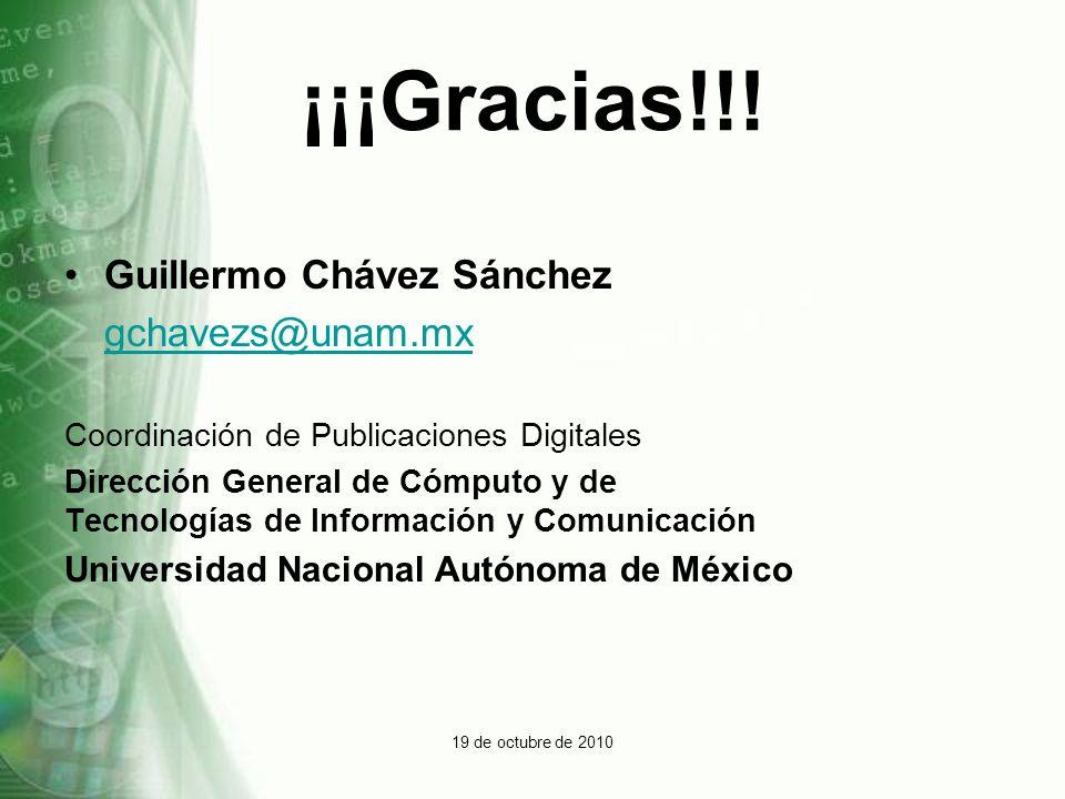 ¡¡¡Gracias!!! Guillermo Chávez Sánchez gchavezs@unam.mx