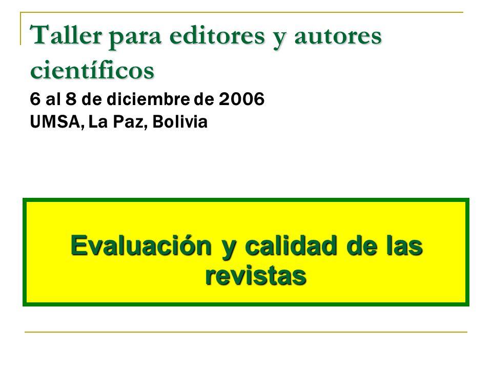 Evaluación y calidad de las revistas