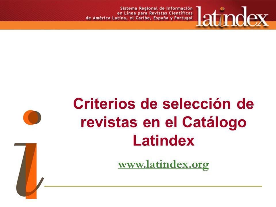 Criterios de selección de revistas en el Catálogo Latindex