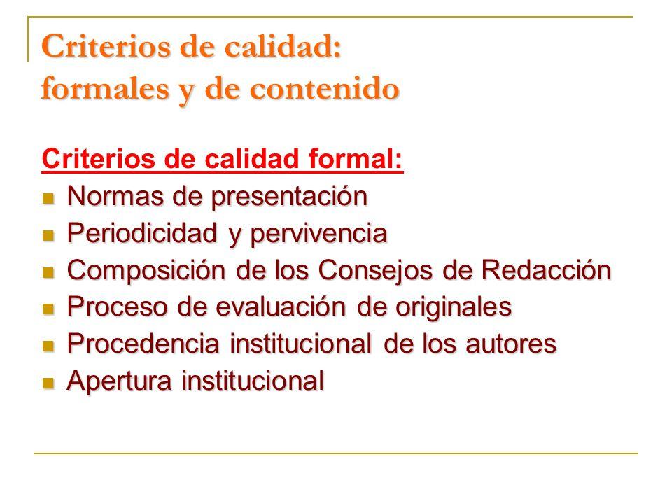 Criterios de calidad: formales y de contenido