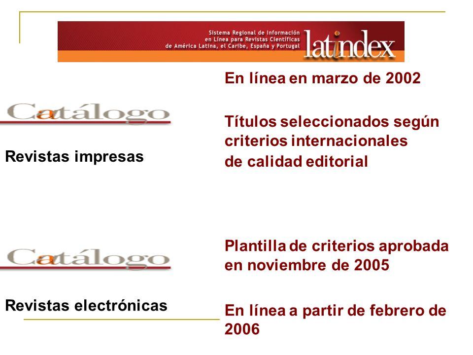 En línea en marzo de 2002 Títulos seleccionados según criterios internacionales. de calidad editorial.