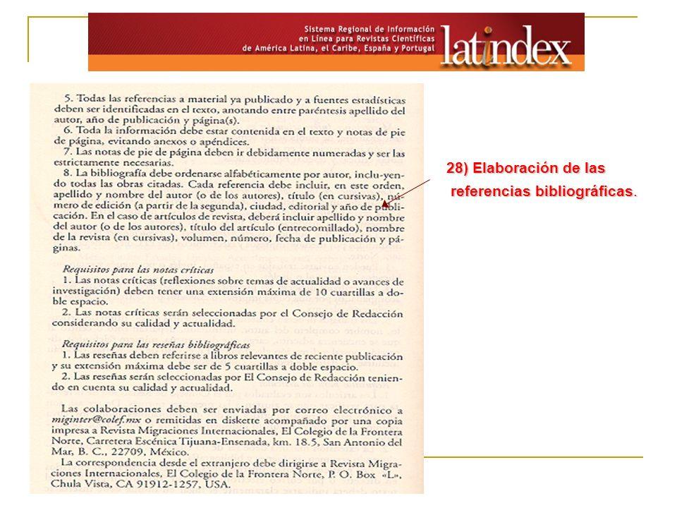28) Elaboración de las referencias bibliográficas.
