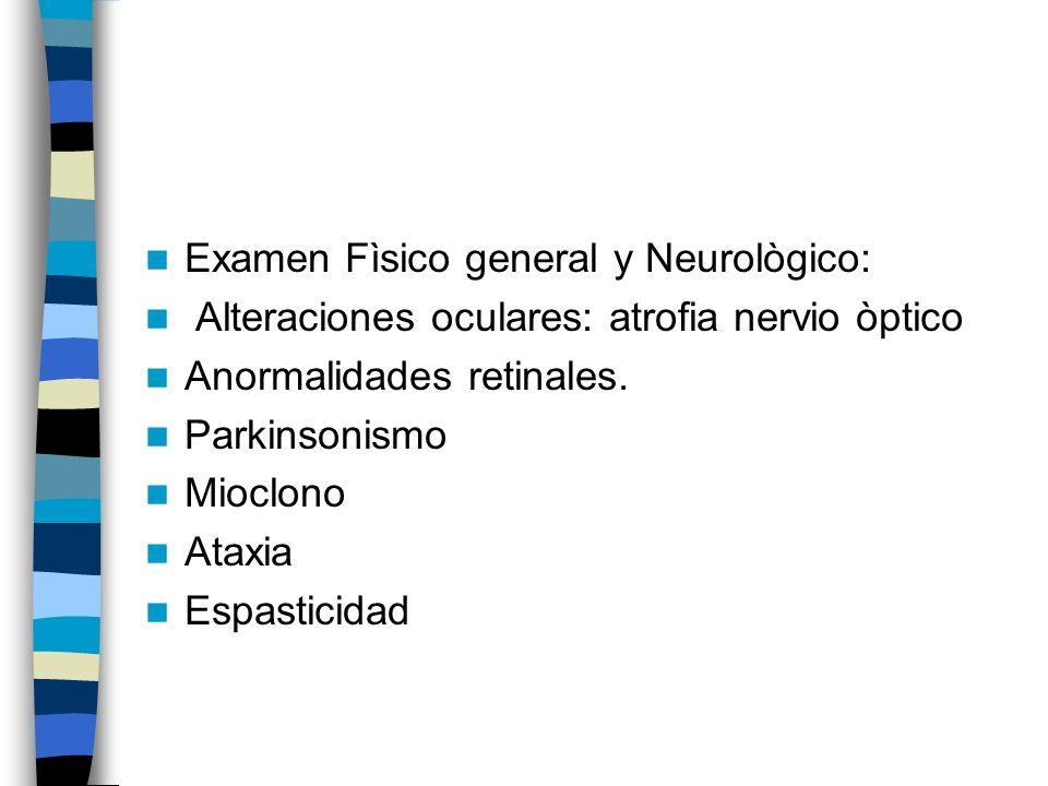 Examen Fìsico general y Neurològico: