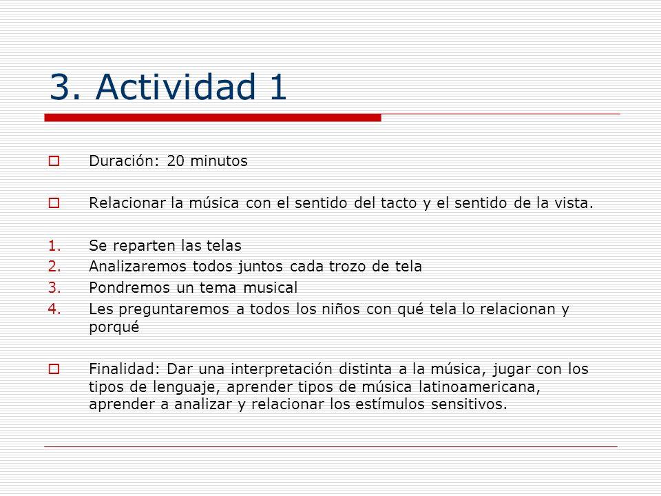 3. Actividad 1 Duración: 20 minutos