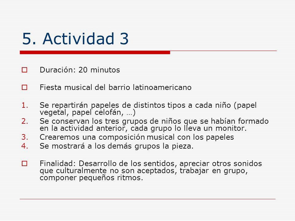 5. Actividad 3 Duración: 20 minutos