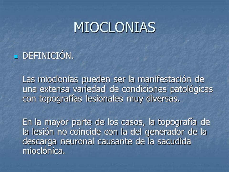 MIOCLONIAS DEFINICIÓN.