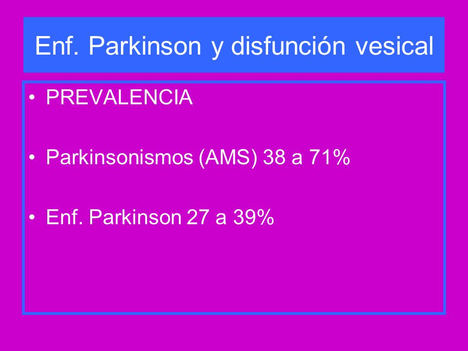 Enf. Parkinson y disfunción vesical